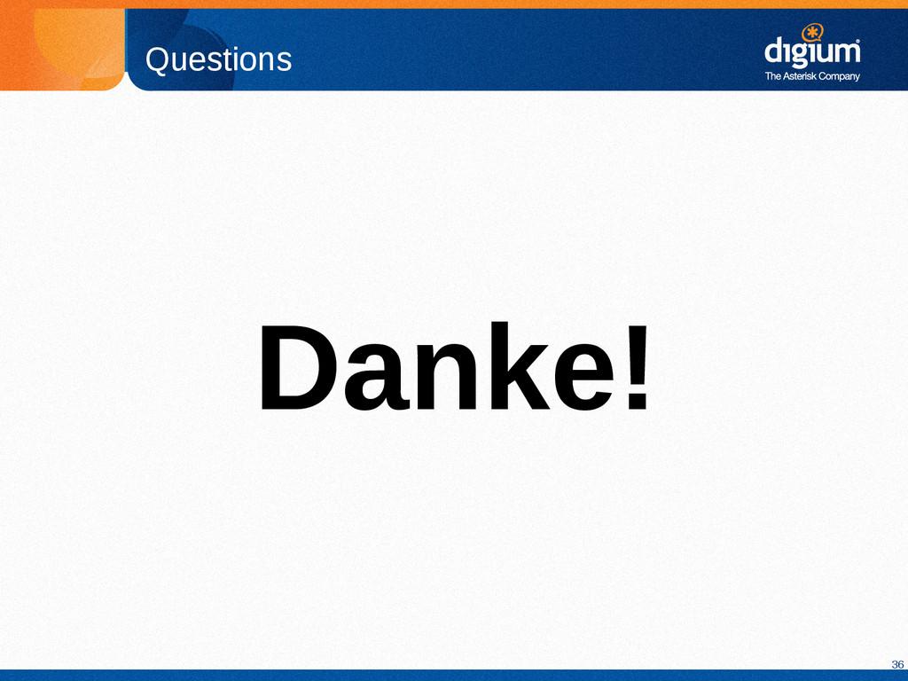 36 Questions Danke!