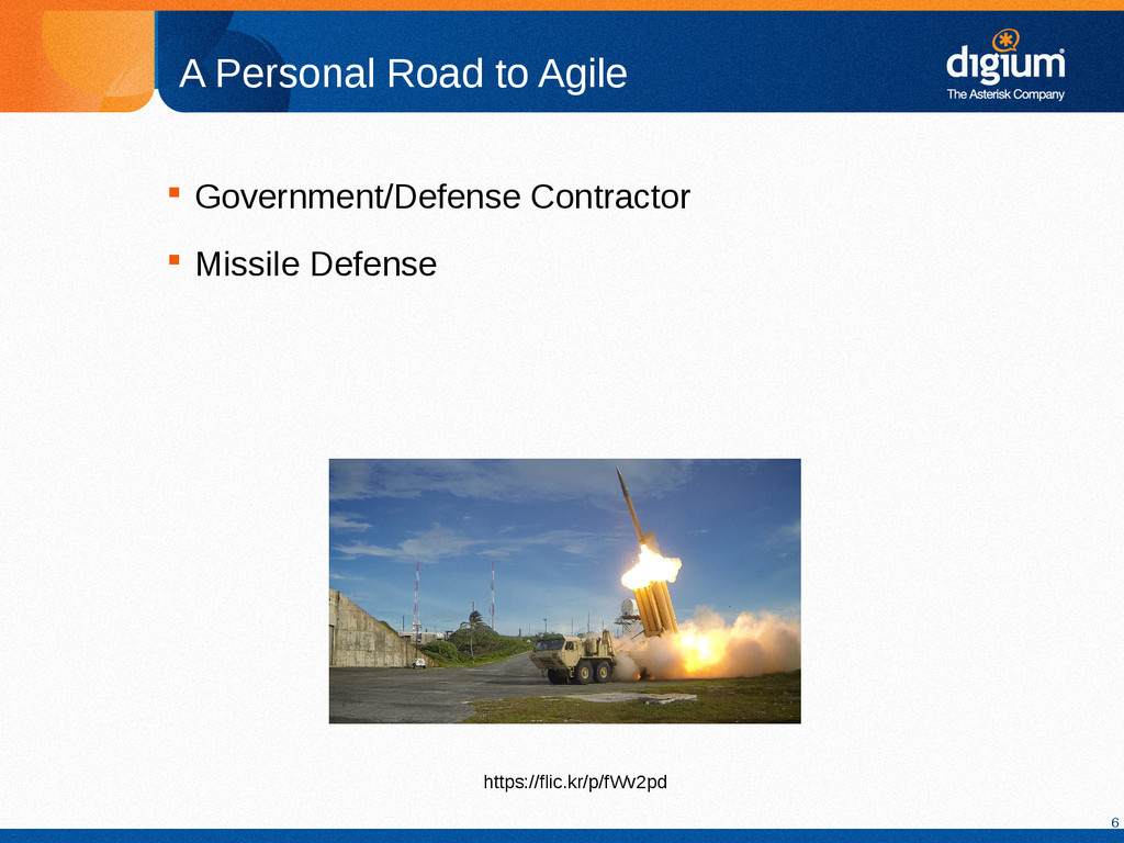 6 A Personal Road to Agile  Government/Defense...