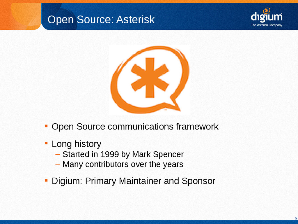 9 Open Source: Asterisk  Open Source communica...
