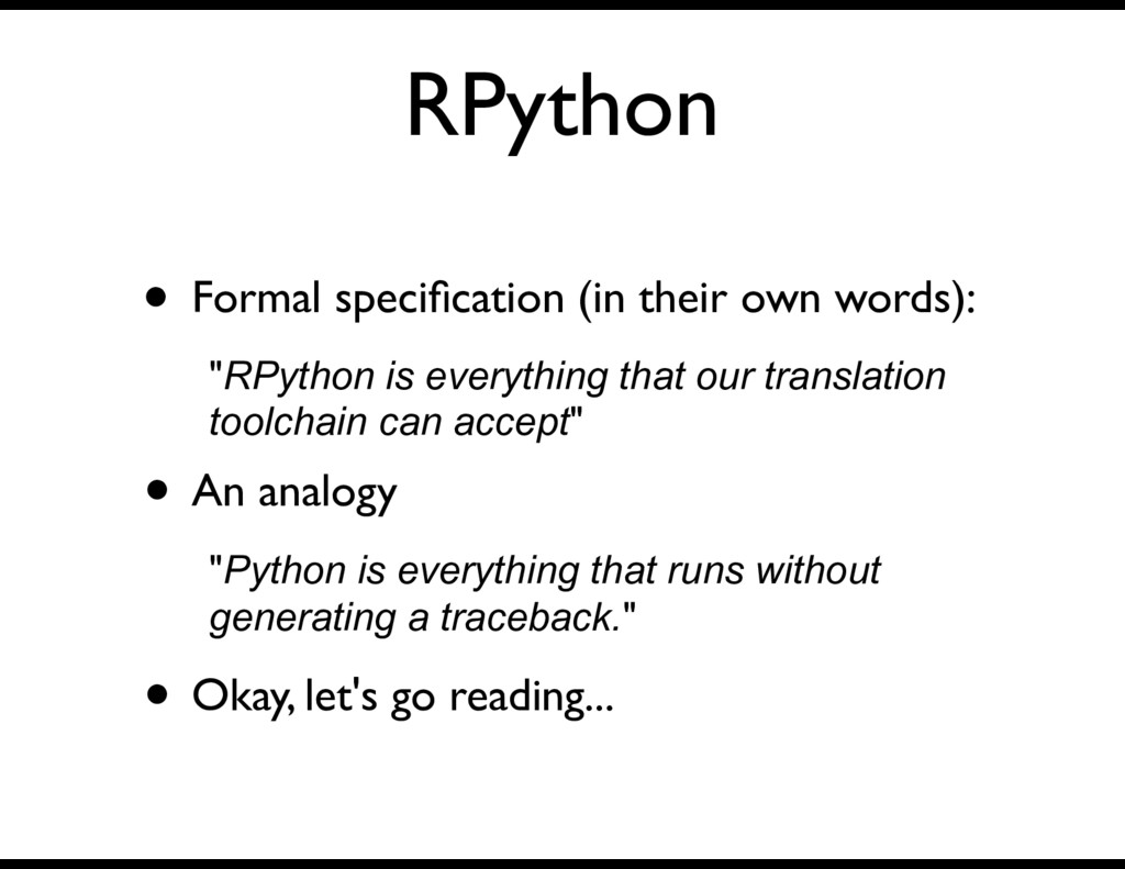 RPython • Formal specification (in their own wor...