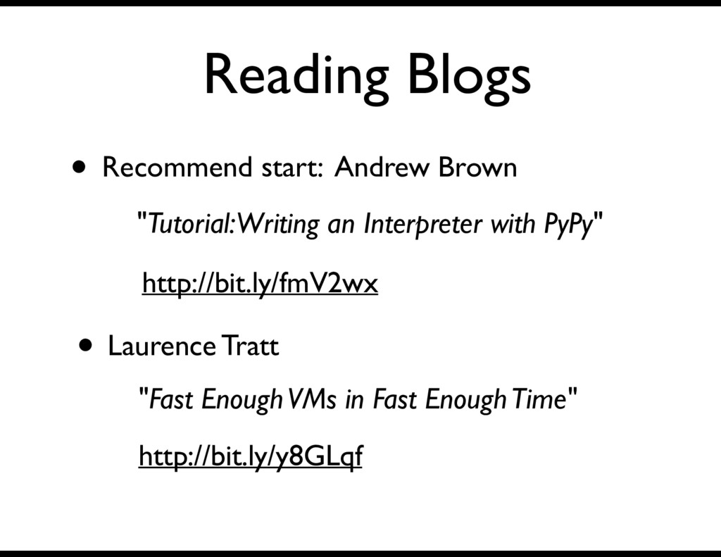Reading Blogs • Recommend start: Andrew Brown •...