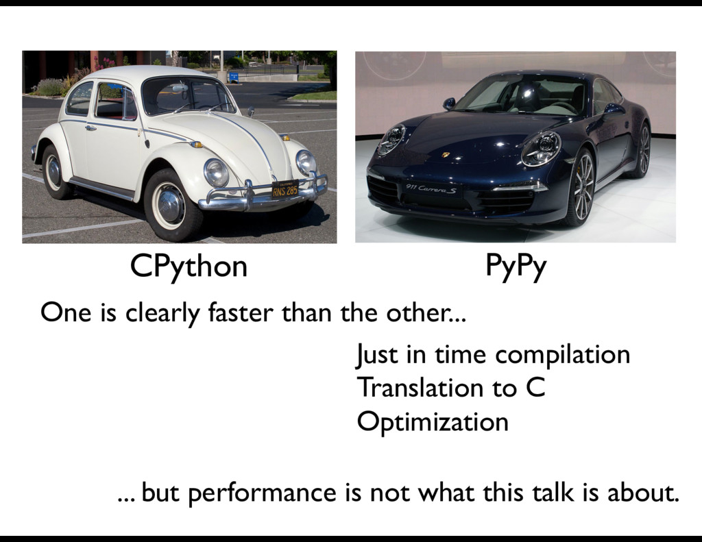 CPython PyPy Just in time compilation Translati...