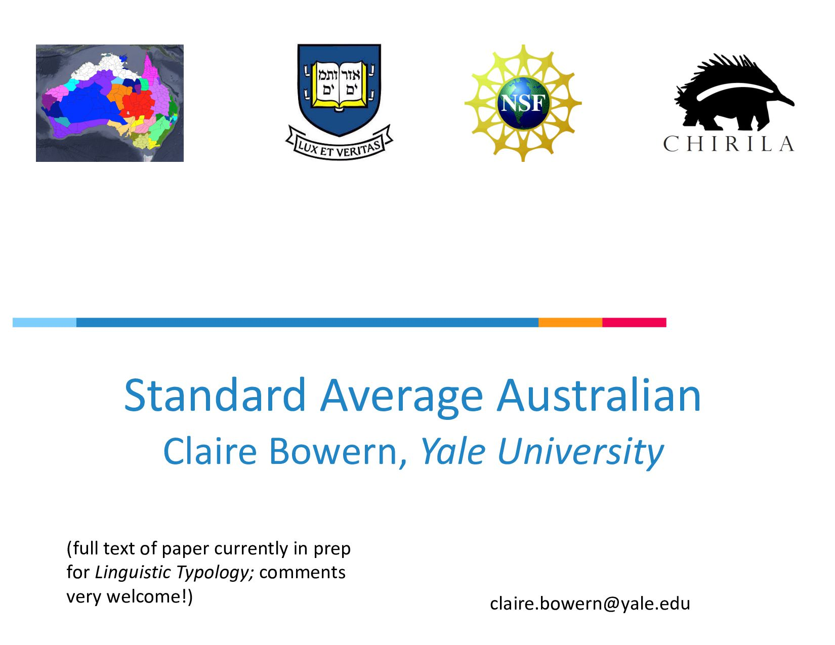 Standard Average Australian Claire Bowern, Yale...