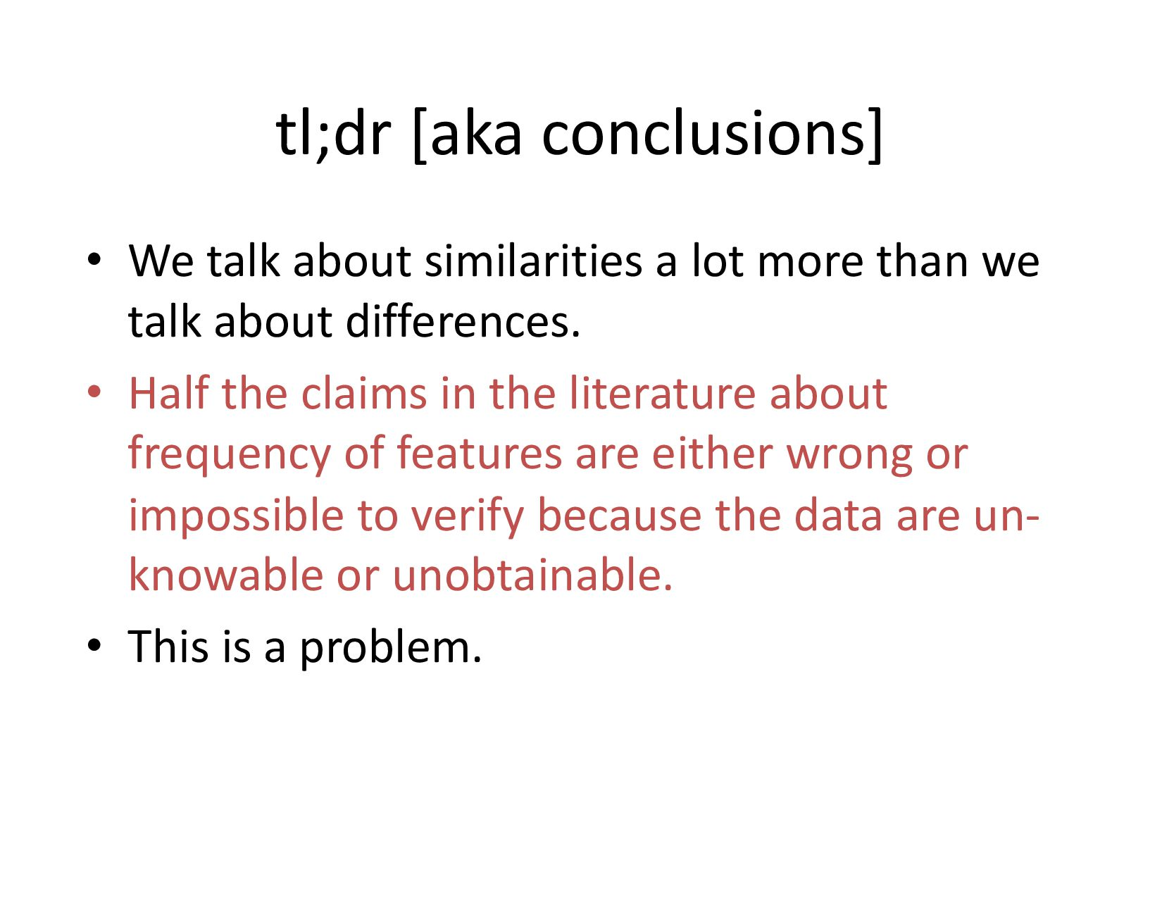 tl;dr [aka conclusions] • We talk about simila...