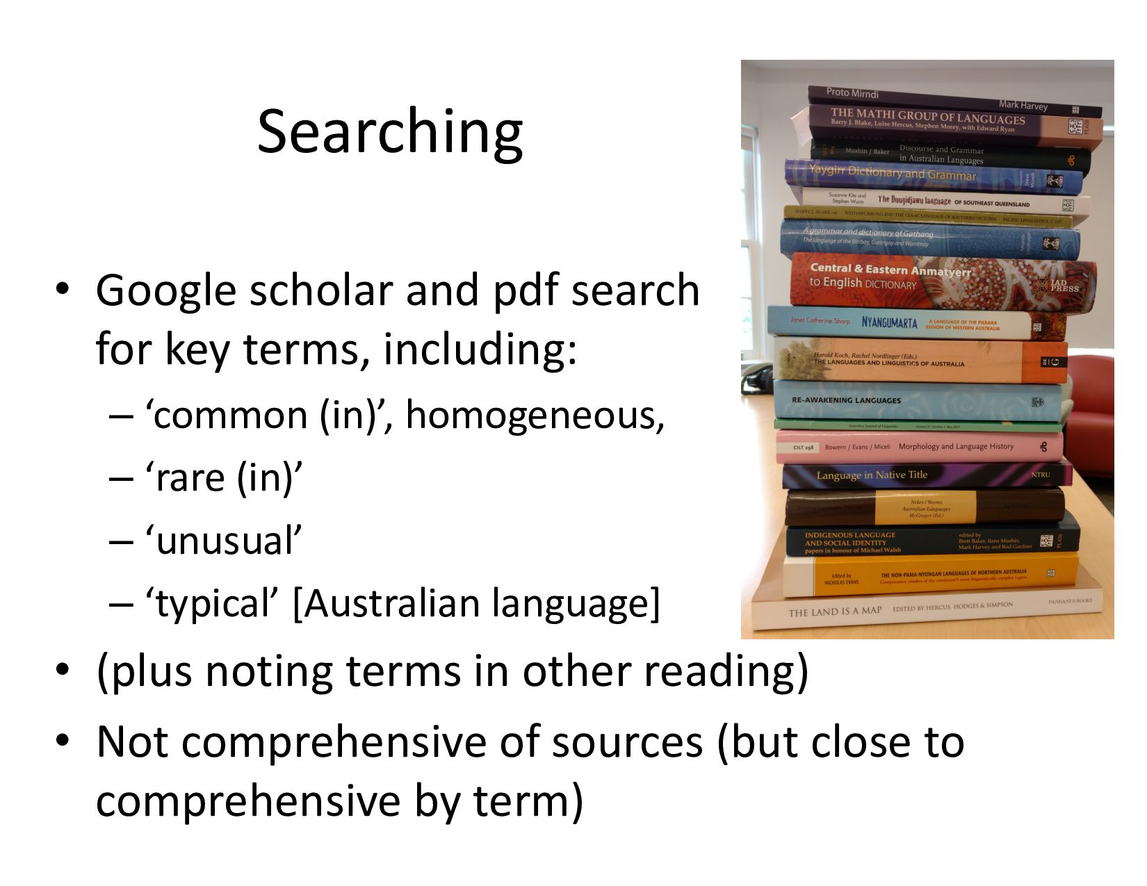 Searching • Google scholar and pdf search for ...