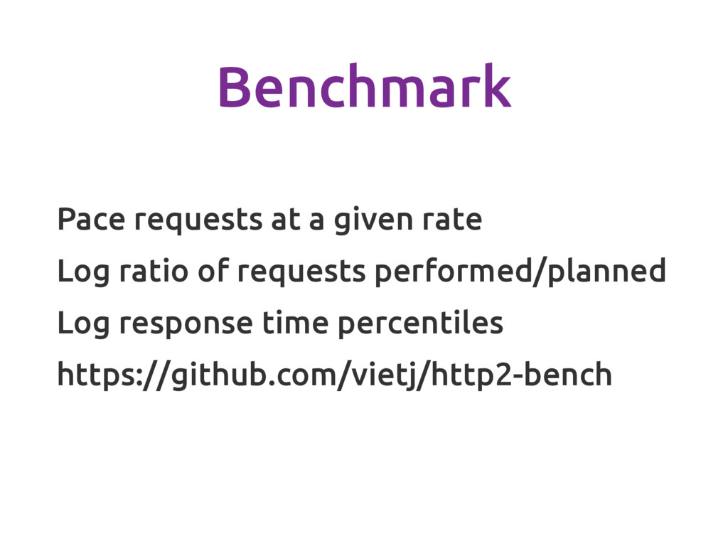 Benchmark Pace requests at a given rate Log rat...