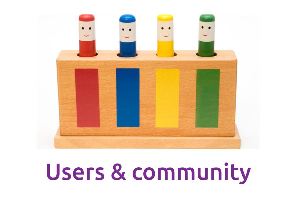 Users & community