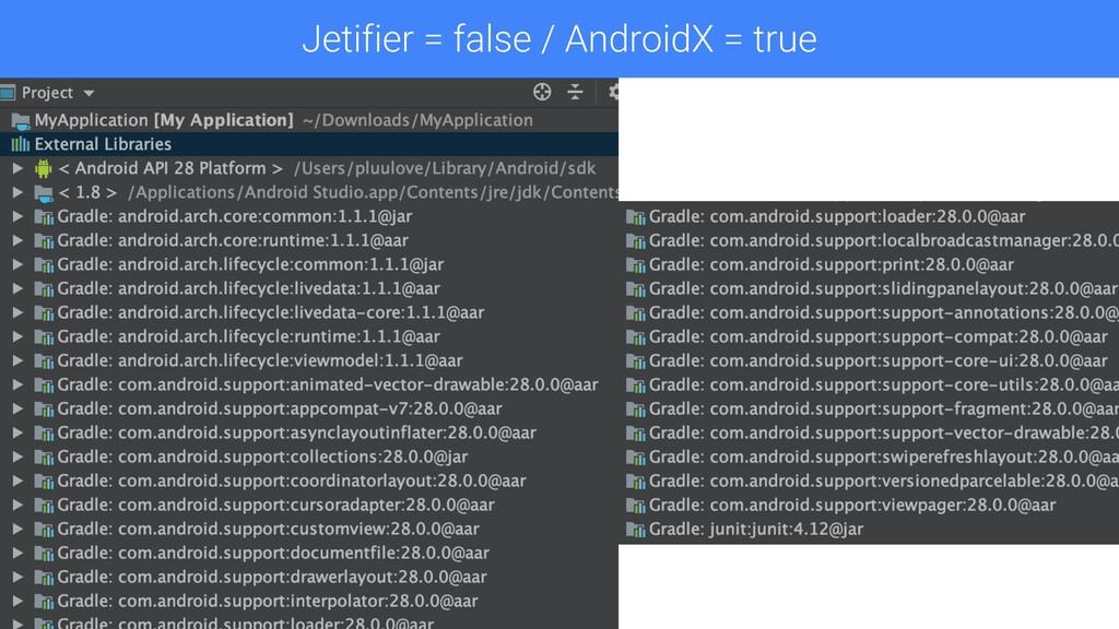 Jetifier Disable Jetifier = false / AndroidX = ...