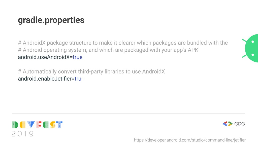 gradle.properties # AndroidX package structure ...