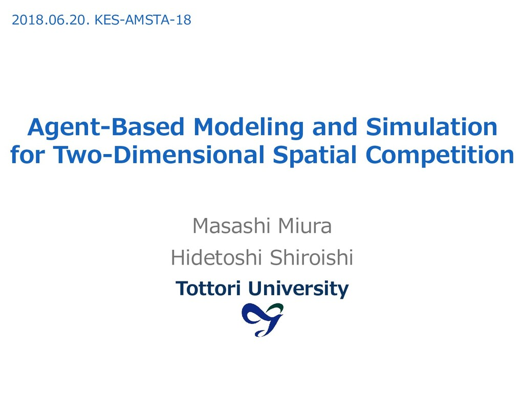 Agent-Based Modeling and Simulation for Two-Dim...