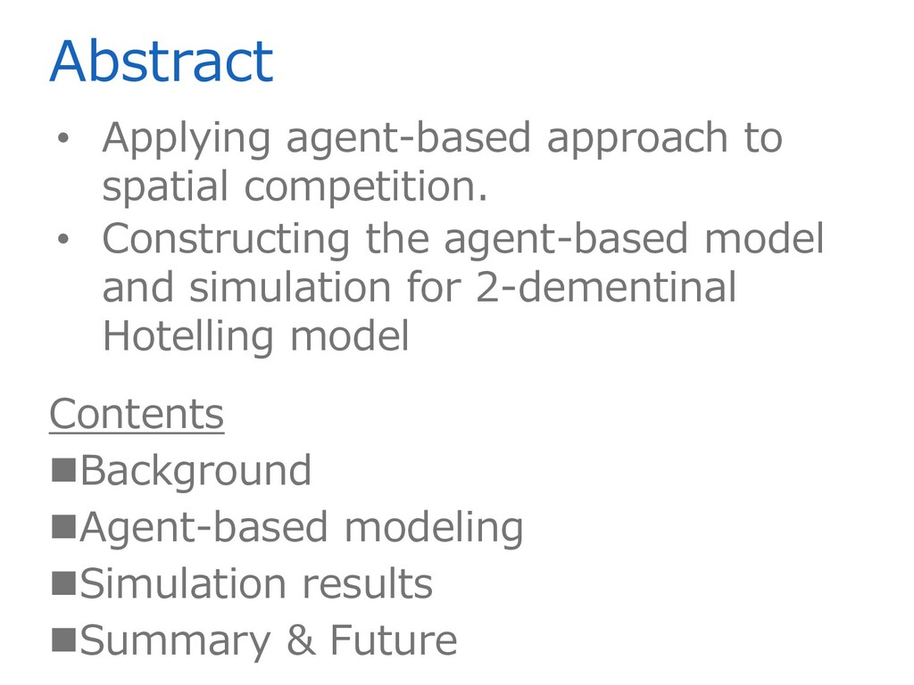 Abstract • Applying agent-based approach to spa...