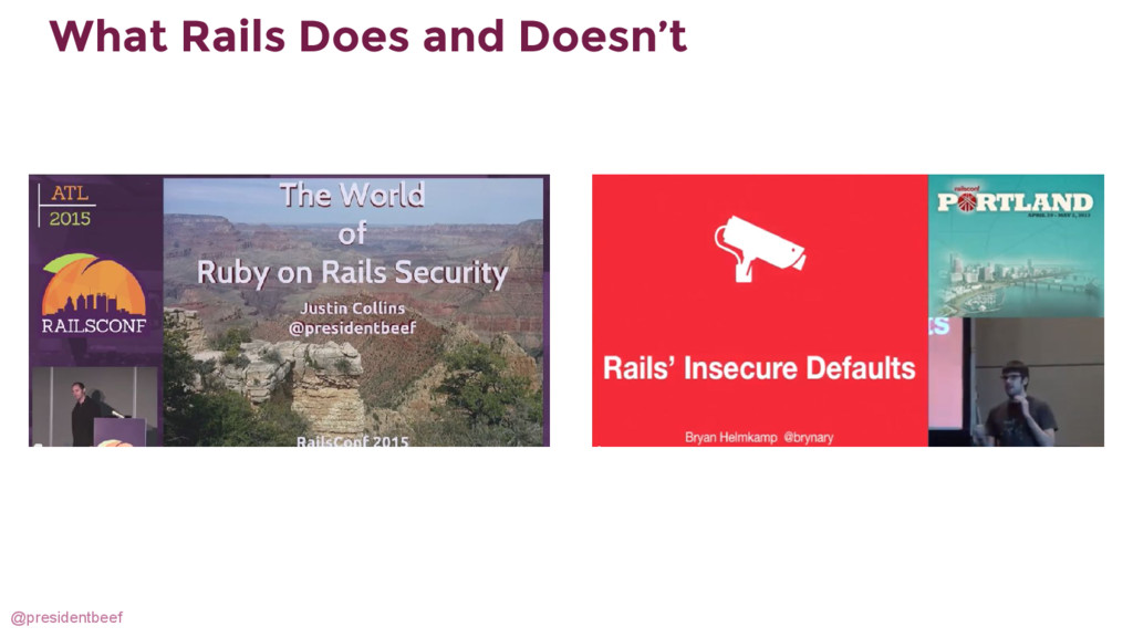 @presidentbeef What Rails Does and Doesn't