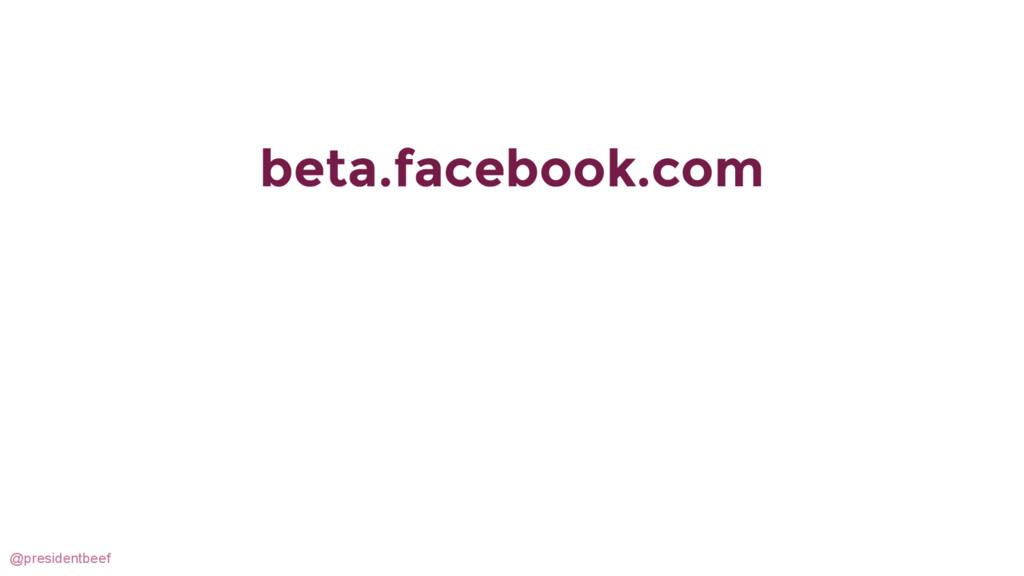 @presidentbeef beta.facebook.com