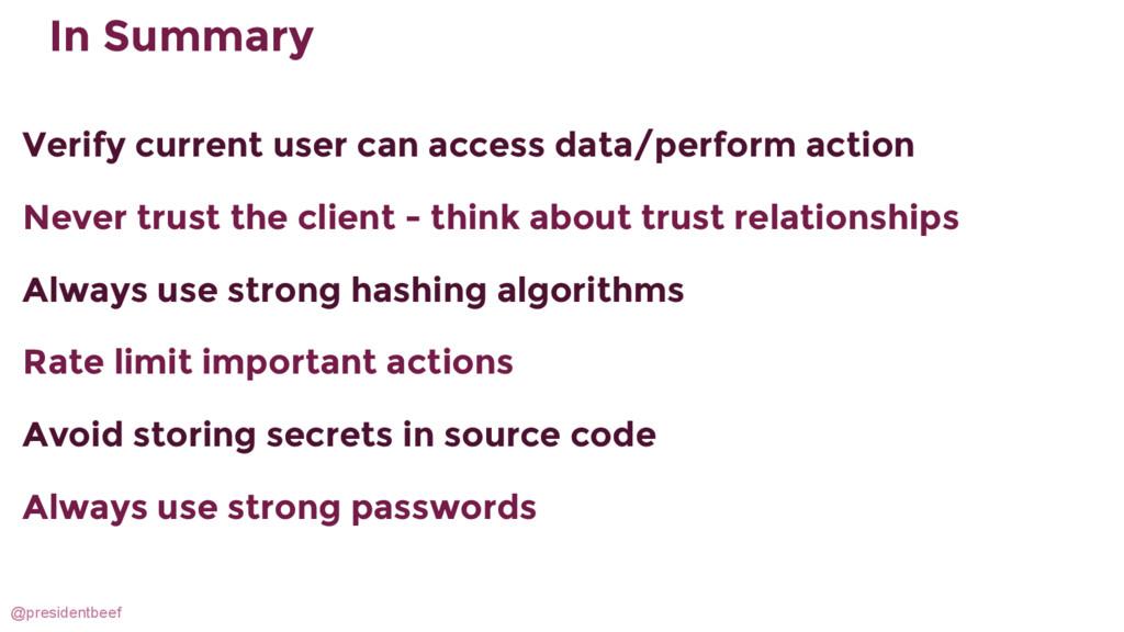 @presidentbeef In Summary Verify current user c...