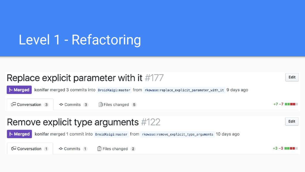 Level 1 - Refactoring