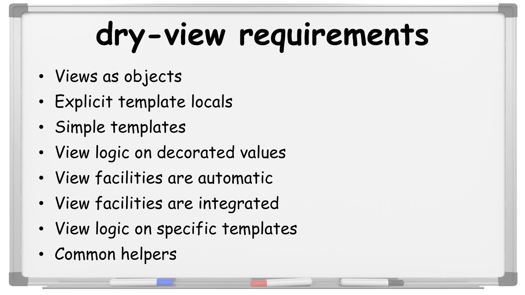 dry-view requirements • Views as objects • Expl...