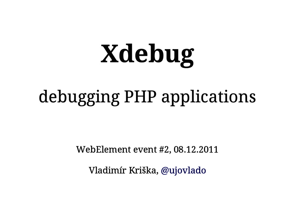 Xdebug debugging PHP applications WebElement ev...