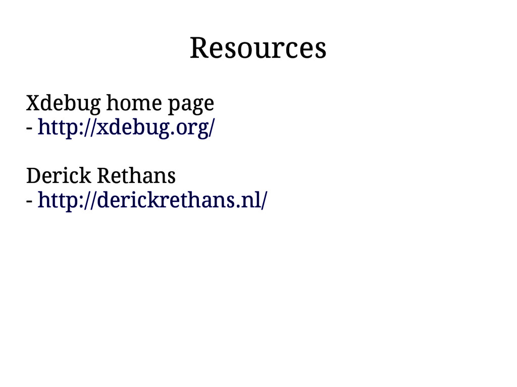 Resources Xdebug home page - http://xdebug.org/...