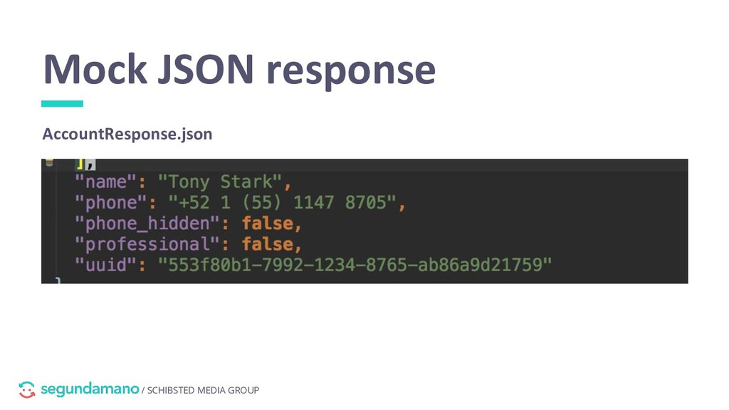 / SCHIBSTED MEDIA GROUP Mock JSON response Acco...