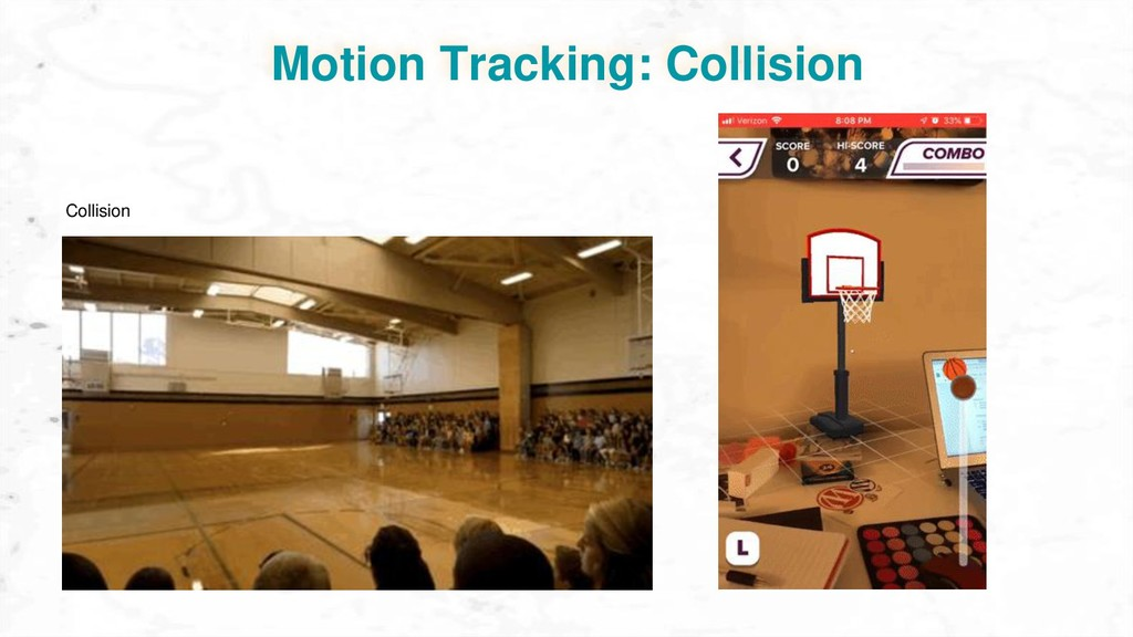 Motion Tracking: Collision Collision