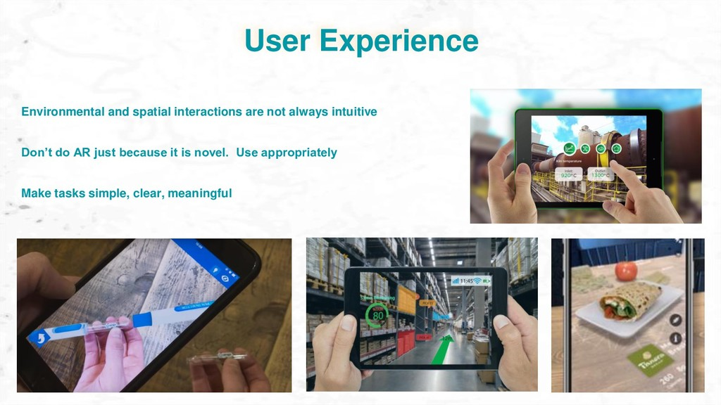 User Experience Don't do AR just because it is ...