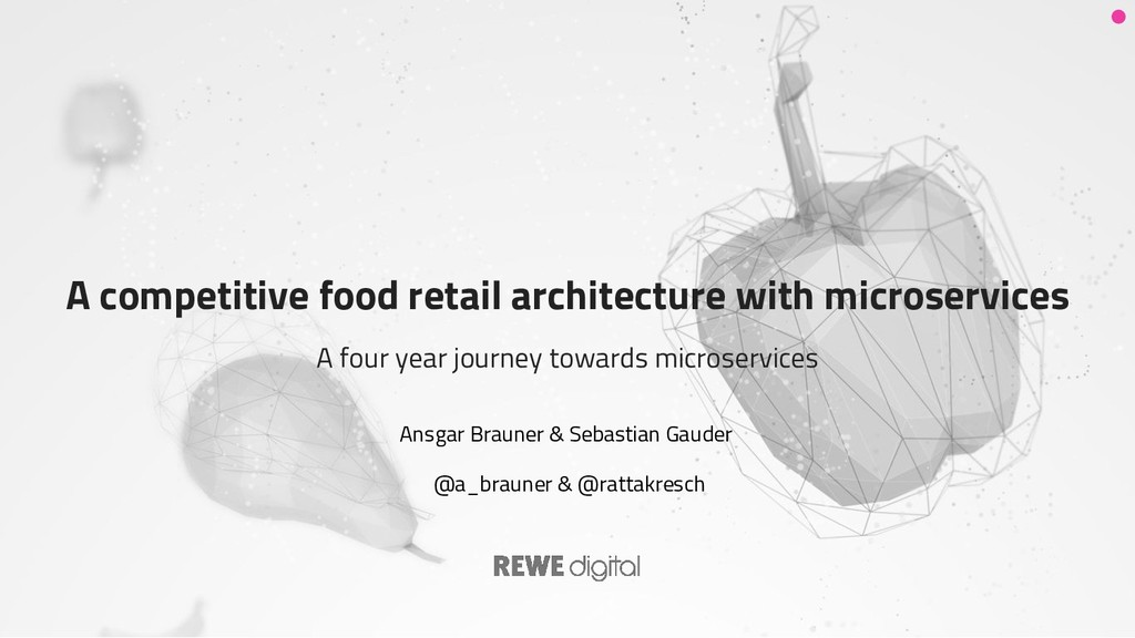 A competitive food retail architecture with mic...