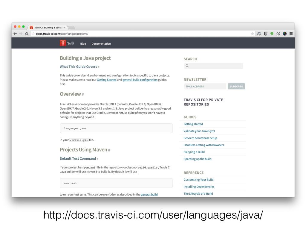 http://docs.travis-ci.com/user/languages/java/