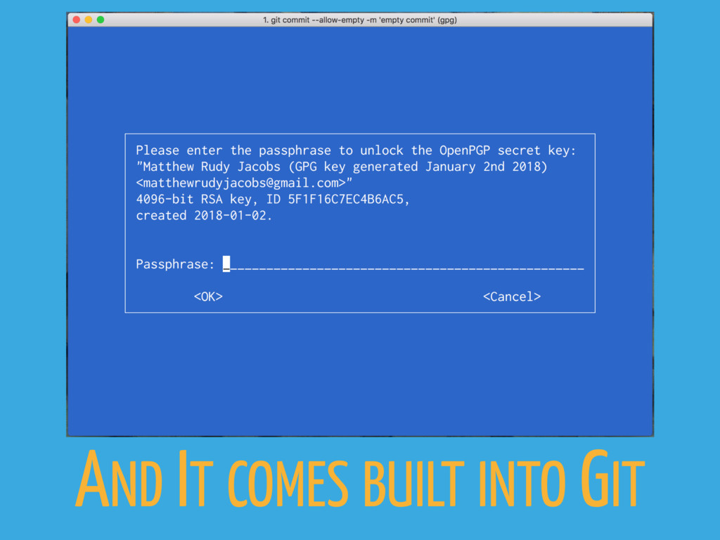 AND IT COMES BUILT INTO GIT
