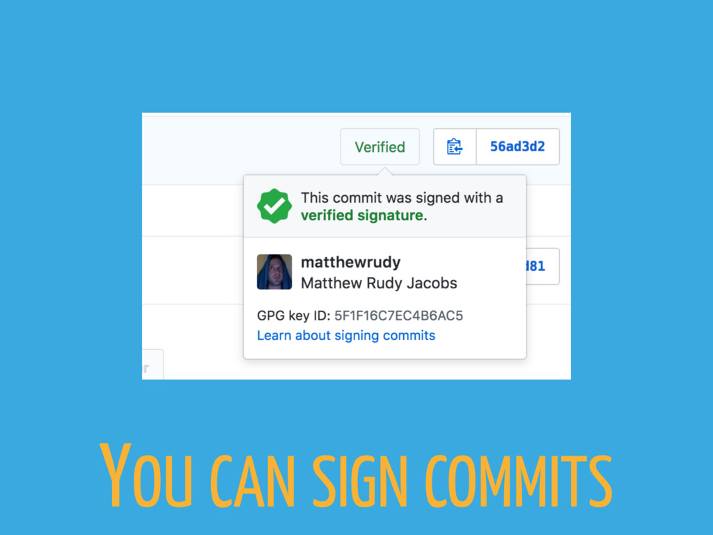 YOU CAN SIGN COMMITS