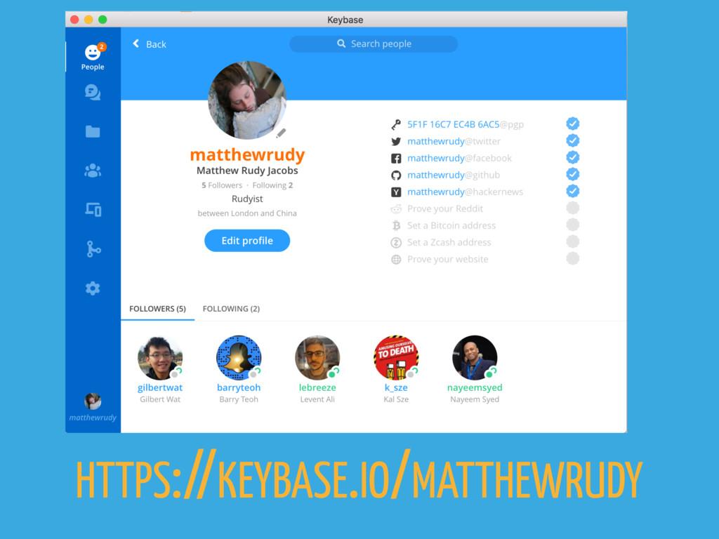 HTTPS://KEYBASE.IO/MATTHEWRUDY