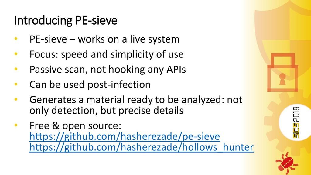 Introducing PE-sieve • PE-sieve – works on a li...