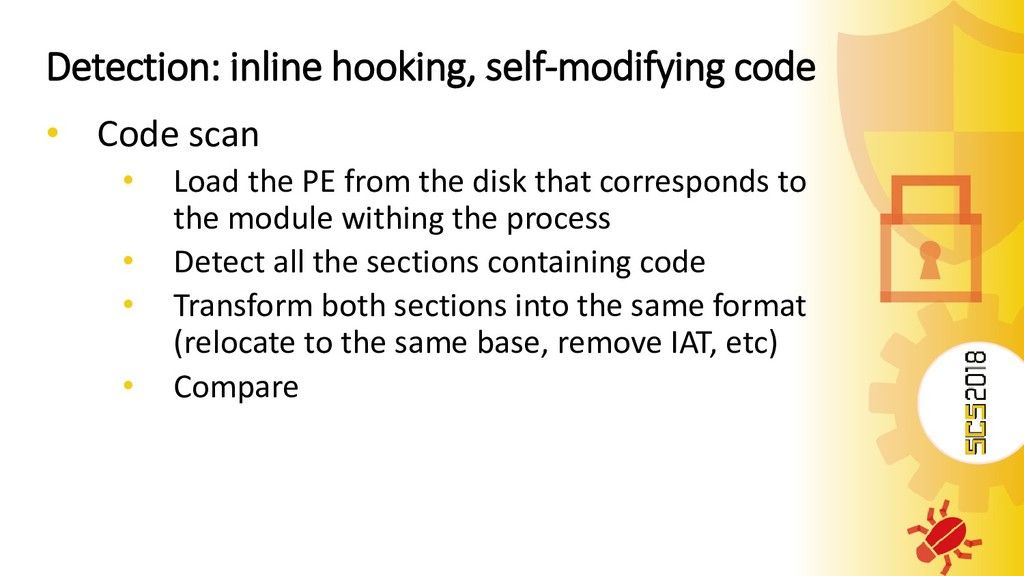 Detection: inline hooking, self-modifying code ...