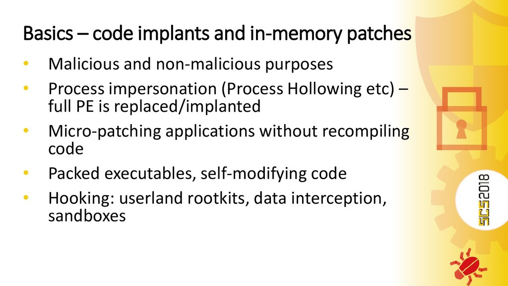 Basics – code implants and in-memory patches • ...