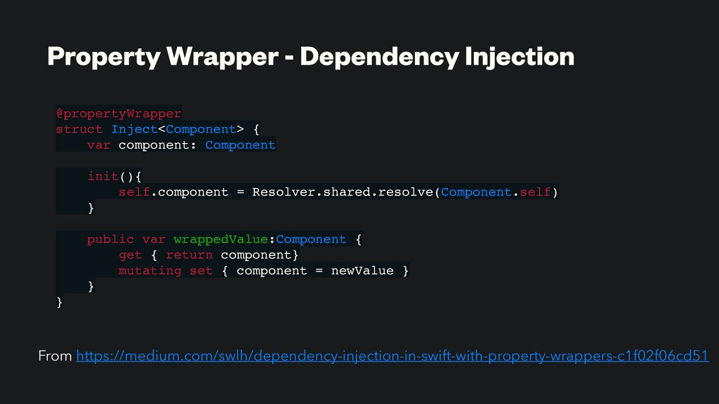 Property Wrapper - Dependency Injection @proper...