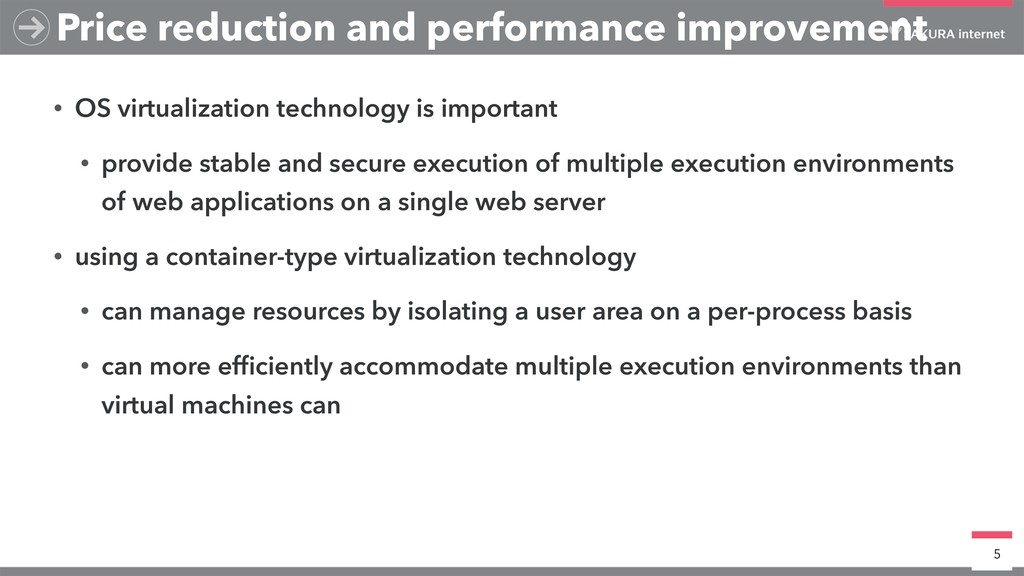 • OS virtualization technology is important • p...