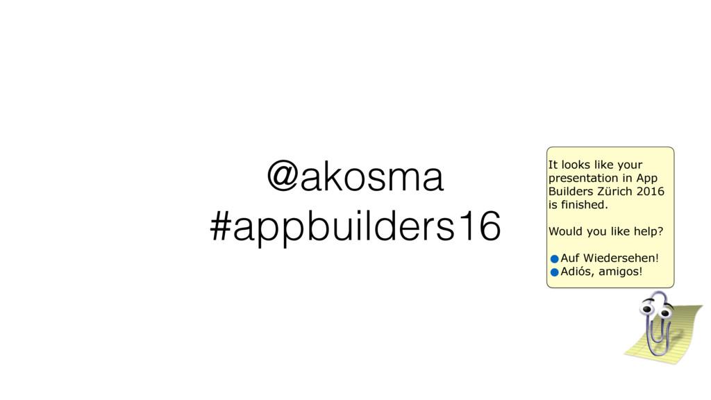@akosma #appbuilders16 It looks like your prese...