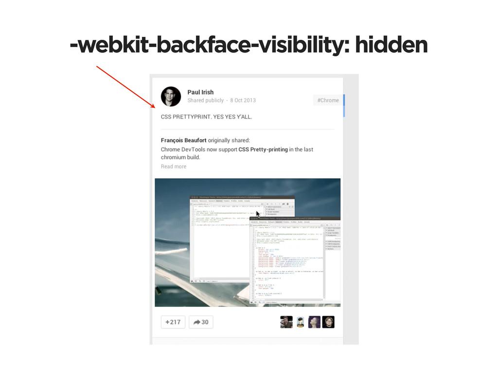-webkit-backface-visibility: hidden