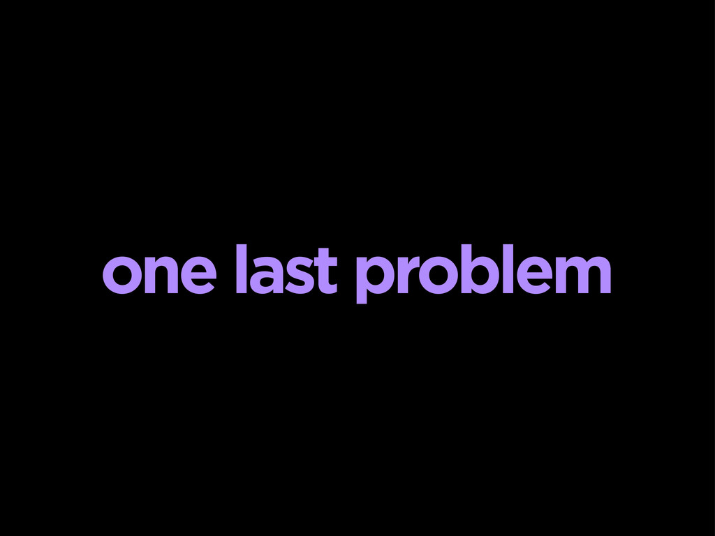 one last problem