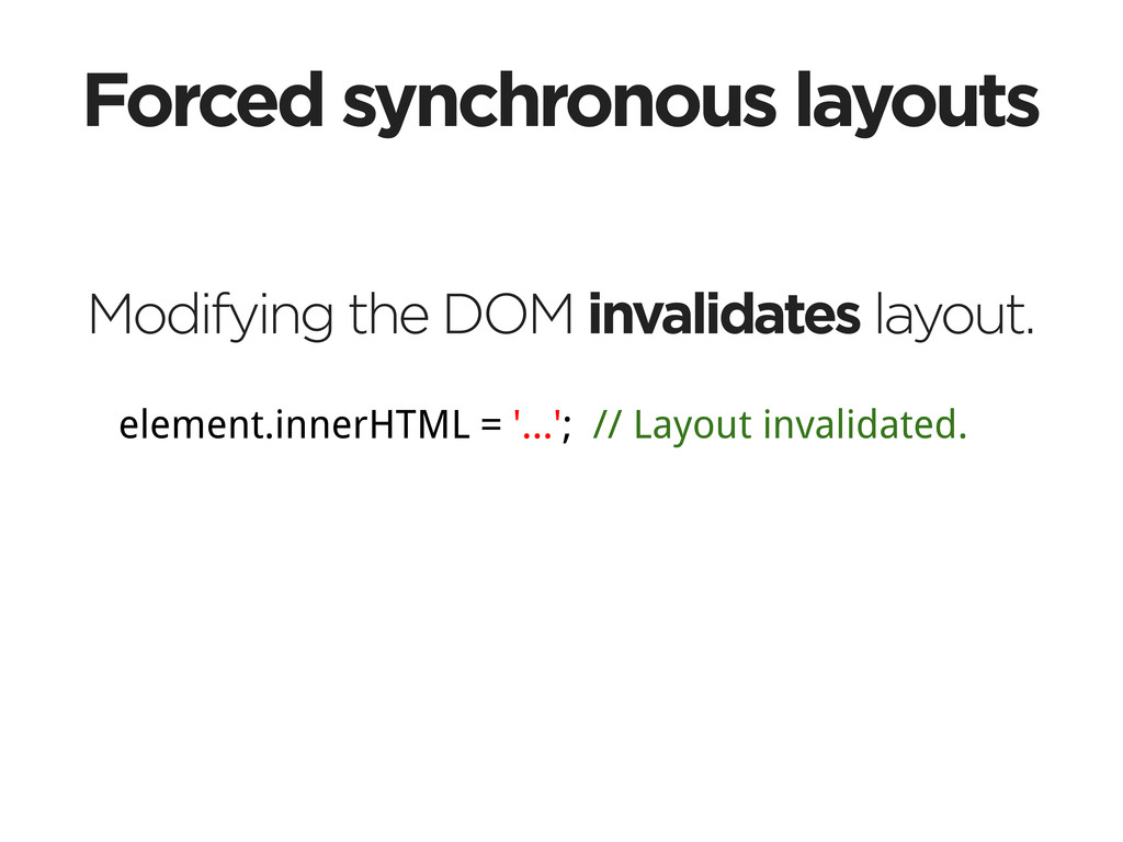 Forced synchronous layouts Modifying the DOM in...