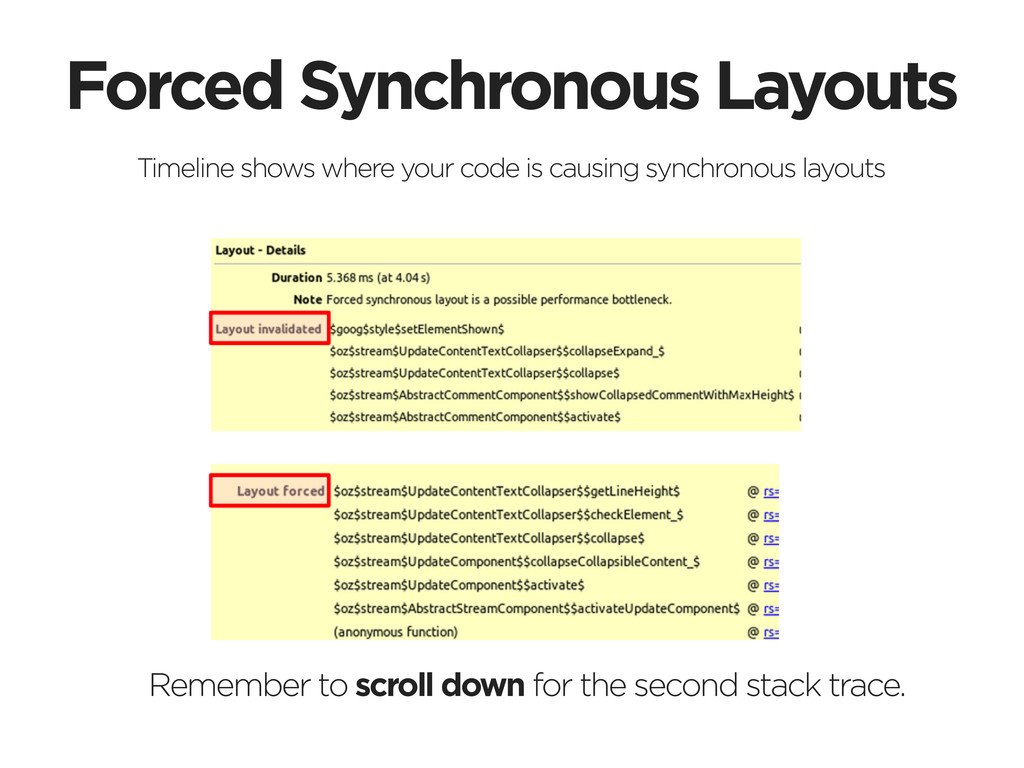 Forced Synchronous Layouts Timeline shows where...