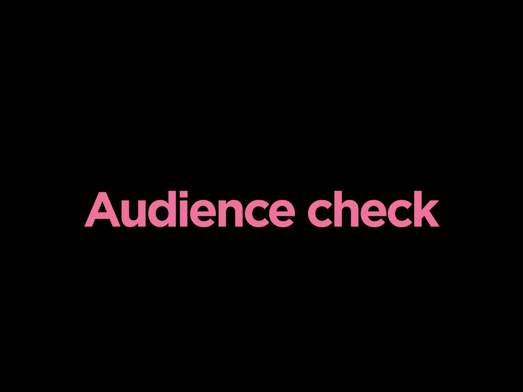 Audience check