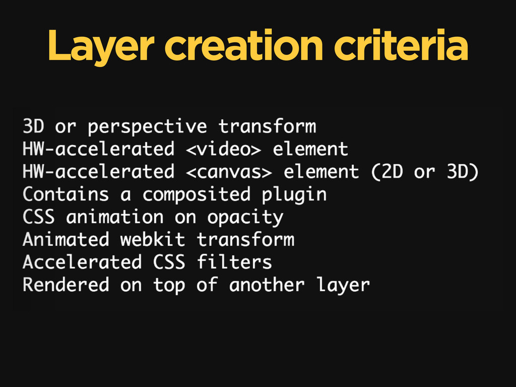 Layer creation criteria