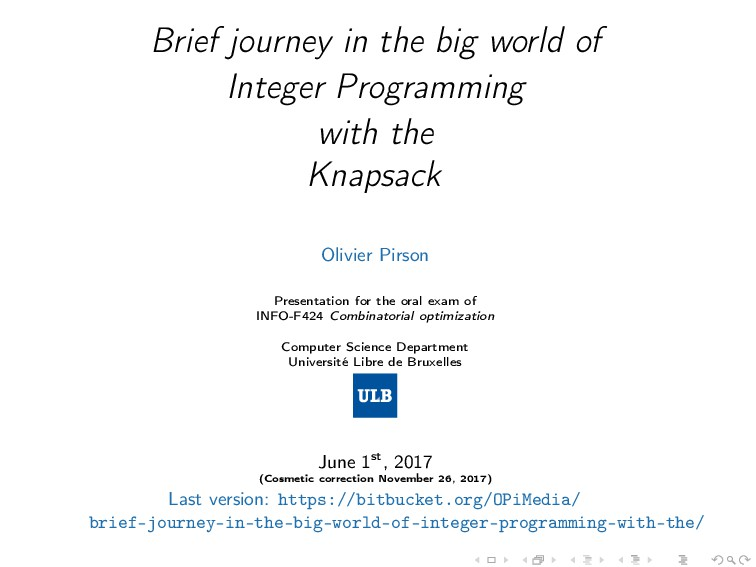 Brief journey in the big world of Integer Progr...
