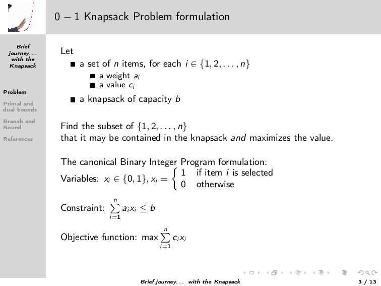 Brief journey. . . with the Knapsack Problem Pr...