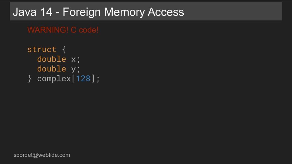 sbordet@webtide.com Java 14 - Foreign Memory Ac...
