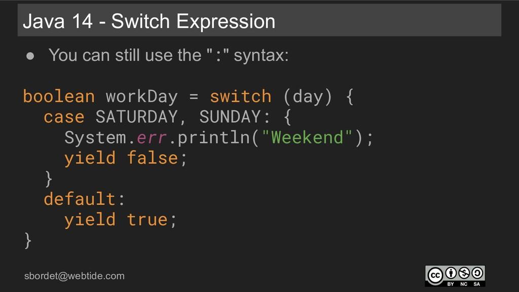sbordet@webtide.com Java 14 - Switch Expression...
