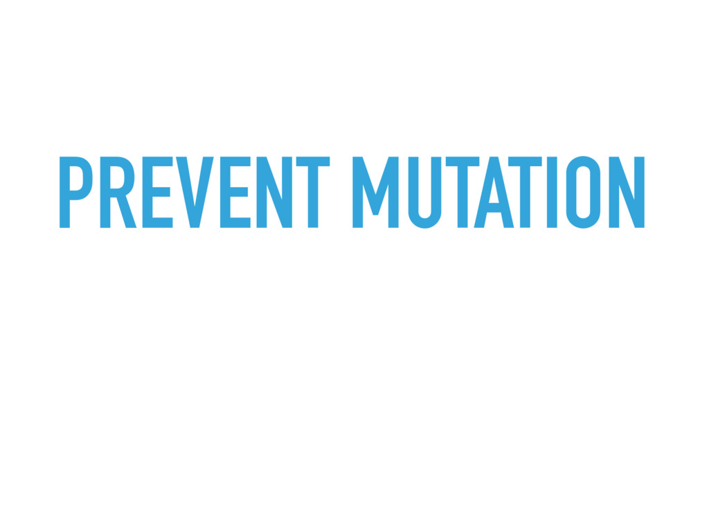 PREVENT MUTATION