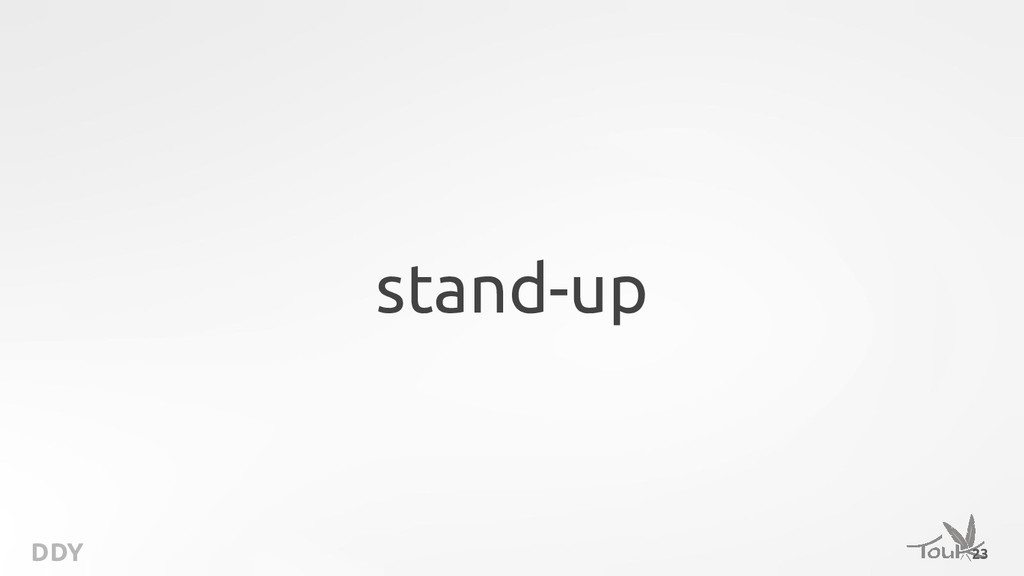DDY stand-up 23