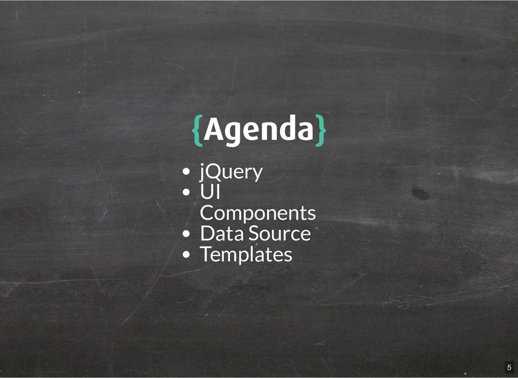 { {Agenda Agenda} } jQuery UI Components Data S...