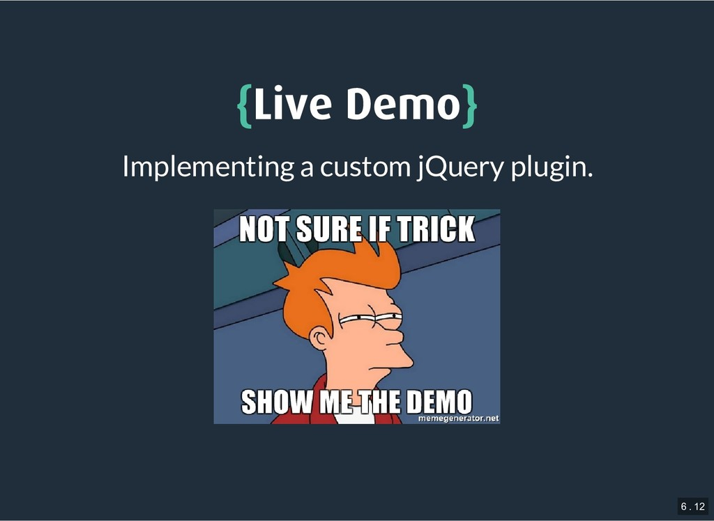 { {Live Demo Live Demo} } Implementing a custom...